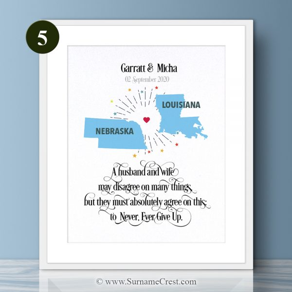 USA States - Personalised, inspirational prints for a lovely couple. A husband and wife may disagree on many things, but they must absolutely agree on this: to Never, Ever Give Up.