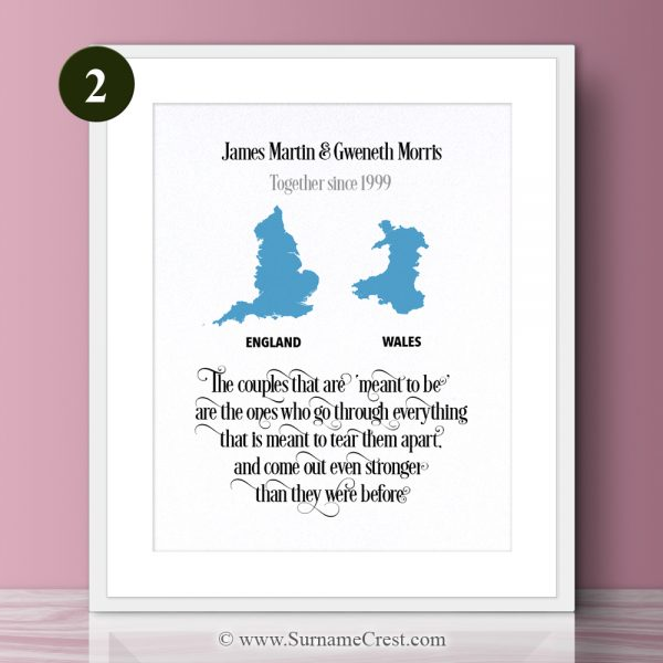 Decorate any home with this loving print. Personalised and full of meaning. The couples that are 'meant to be' are the ones who go through everything that is meant to tear them apart, and come out even stronger than they were before.